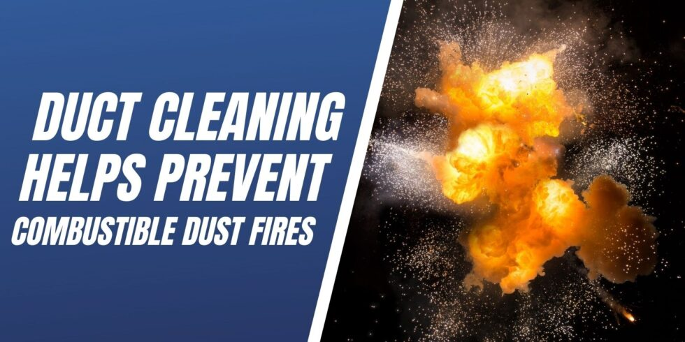 duct cleaning helps prevent dust fires