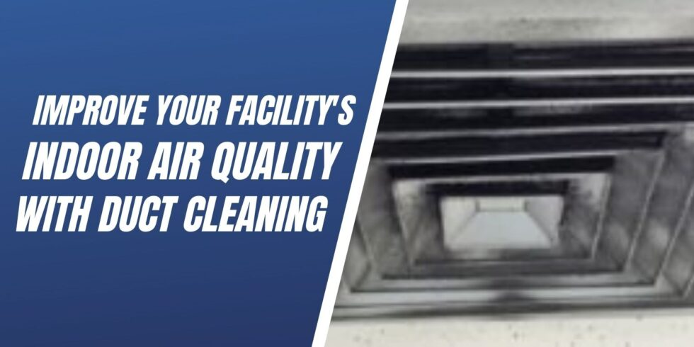 improve indoor air quality with duct cleaning